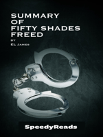 SpeedyReads - Summary of Fifty Shades Freed by EL James artwork