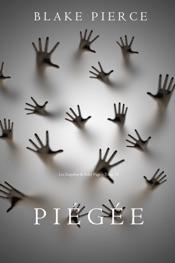 Piégée (Les Enquêtes de Riley Page – Tome 13)