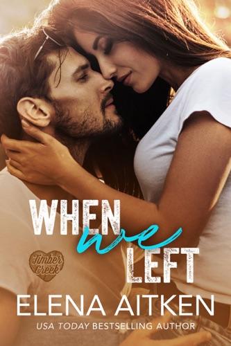When We Left - Elena Aitken - Elena Aitken