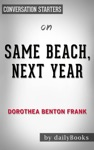 Same Beach Next Year By Dorothea Benton Frank  Conversation Starters