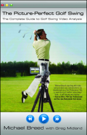 The Picture-Perfect Golf Swing book