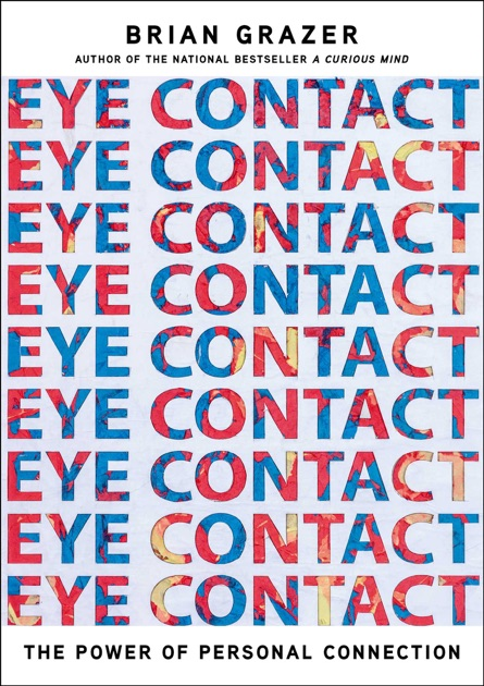 Eye Contact By Brian Grazer On Apple Books