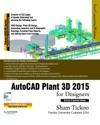 AutoCAD Plant 3D 2015 For Designers