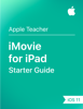 Apple Education - iMovie for iPad Starter Guide iOS 11 artwork