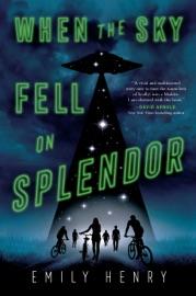 When the Sky Fell on Splendor - Emily Henry by  Emily Henry PDF Download