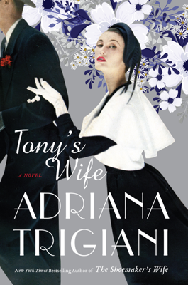Tony's Wife - Adriana Trigiani book