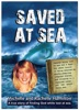 Saved At Sea: A true story of finding God while lost at sea