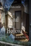 Coal Hollow An Echo In The Abyss