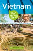 Bruckmann Reiseführer Vietnam: Zeit für das Beste
