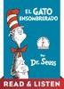 El Gato Ensombrerado (The Cat in the Hat Spanish Edition): Read & Listen Edition