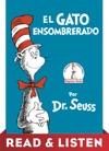 El Gato Ensombrerado The Cat In The Hat Spanish Edition Read  Listen Edition