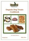 Waggy Dog Bakehouse Organic Dog Treats Cookbook