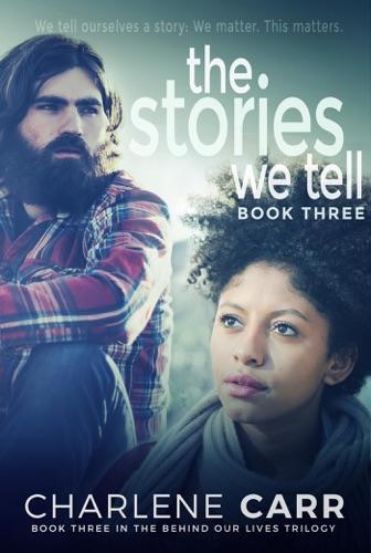 Charlene Carr - The Stories We Tell