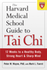 Peter Wayne - The Harvard Medical School Guide to Tai Chi Grafik
