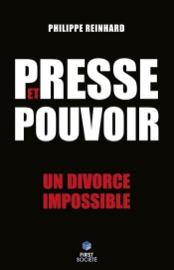 Presse et pouvoir : chronique d'un divorce impossible