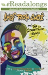 Chef Roy Choi And The Street Food Remix Enhanced Edition