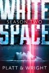 WhiteSpace Season Two