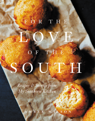 Amber Wilson - For the Love of the South book