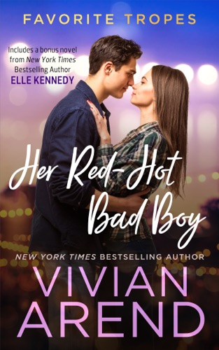 Vivian Arend - Her Red-Hot Bad Boy: contains Rocky Ride / Getting Hotter