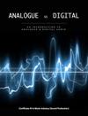 Analogue Vs Digital Sound