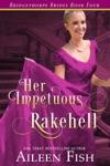 Her Impetuous Rakehell