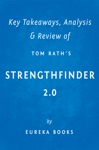 StrengthsFinder 20 By Tom Rath  Key Takeaways Analysis  Review