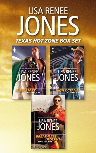 Lisa Renee Jones - Texas Hotzone Series