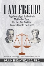 I Am Freud! Psychoanalysis Is The Only Method Of Cure: It's Too Bad No One Knows How To Do One!!!