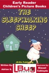 The Sleepwalking Sheep Early Reader - Childrens Picture Books