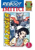 iMITICI 1 - Mazinga Fans