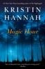Kristin Hannah - Magic Hour  artwork