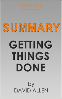 Summary: Getting Things Done by David Allen