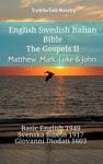 English Swedish Italian Bible - The Gospels II - Matthew Mark Luke  John