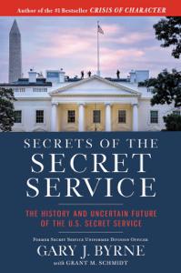 Secrets of the Secret Service ebook