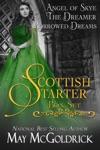 Scottish Starter Box Set Three Full Length Series-Starter Novels Angel Of Skye The Dreamer Borrowed Dreams