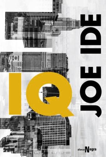 Joe Ide & Eduardo Hojman - IQ