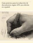 Guía práctica para la redacción de documentos según APA 3ra edición en español