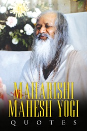 Maharishi Mahesh Yogi Quotes: Words from the Father of Transcendental Meditation