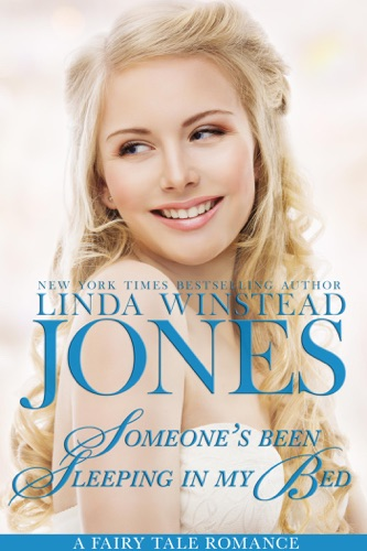 Someone's Been Sleeping in My Bed - Linda Winstead Jones - Linda Winstead Jones