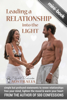 Elizabeth Richardson - Leading a Relationship into the Light: simple but profound statements to renew relationships, free your mind, lighten the mood & warm your heart artwork