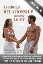 Leading a Relationship into the Light: simple but profound statements to renew relationships, free your mind, lighten the mood & warm your heart book