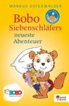 Bobo Siebenschlfers Neueste Abenteuer
