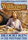 Wilderness Double Edition 16 Blood Kin  The Westward Tide