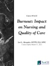 Burnout Impact On Nursing And Quality Of Care