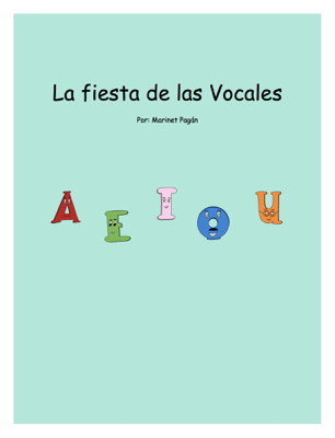 La fiesta de las Vocales - Marinet Pagan book