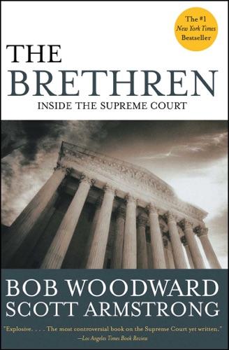 Bob Woodward - The Brethren