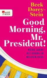 Good Morning, Mr. President! PDF Download