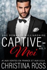 CAPTIVE-MOI (VOL. 1)