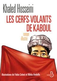 Les cerfs-volants de Kaboul (Illustré) PDF Download