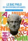 Petit Livre De - Le Bac Philo En 100 Citations Expliques